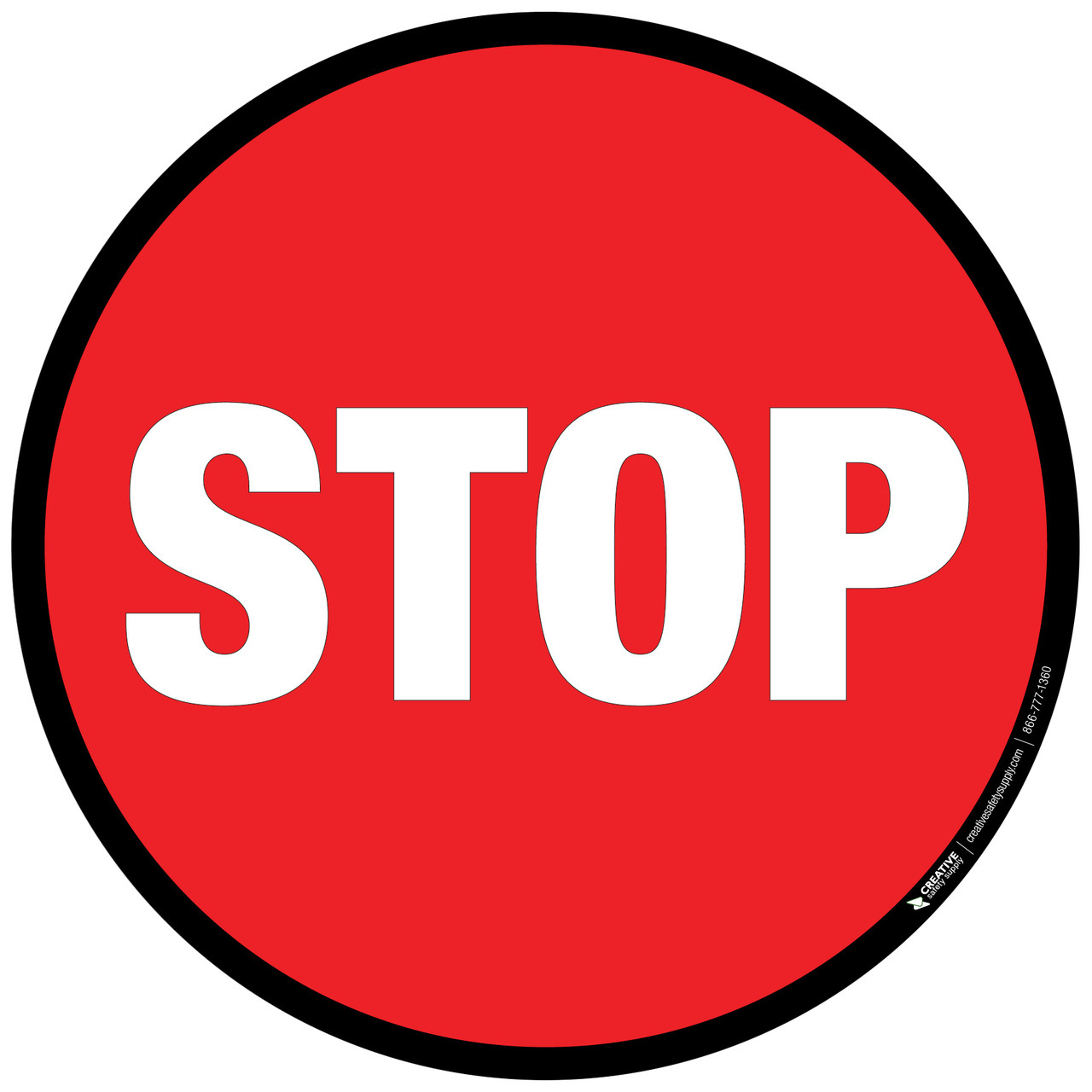 Round Stop Sign With Black Border Floor Sign