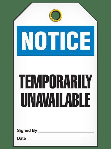 NOTICE – TEMPORARILY UNAVAILABLE TAG - Safety Supplies Canada