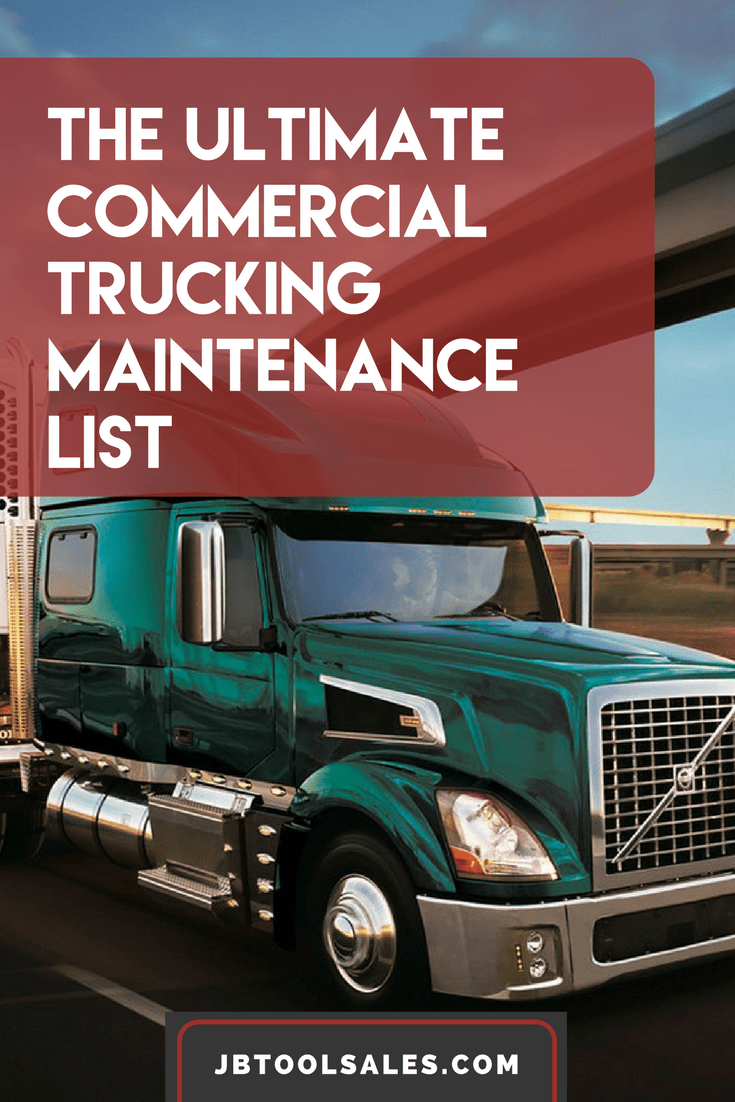 The Ultimate Commercial Truck Maintenance Checklist Jb