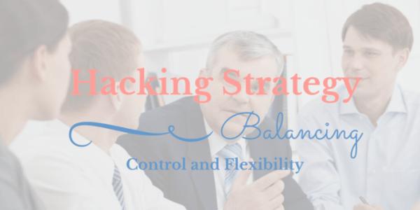 balancing control and flexibility