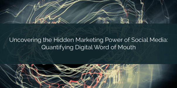 Hidden Marketing Power of Social Media