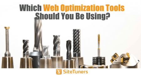 which web optimization tools should you be using