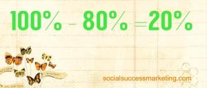 Social media explained   80-20 rule