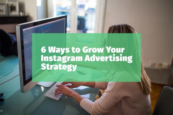 6-ways-grow-instagram-advertising-strategy