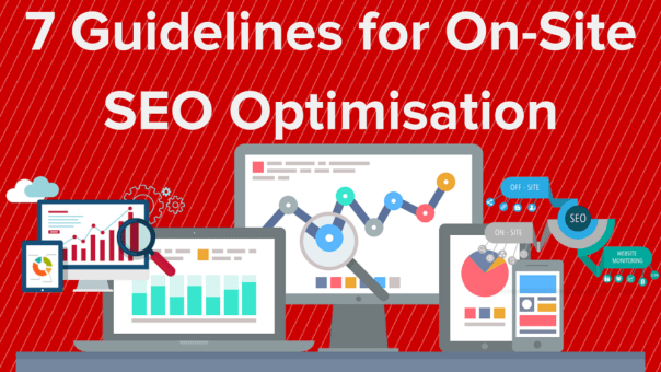 7 Guidelines for On-Site SEO Optimisation #TechTuesday