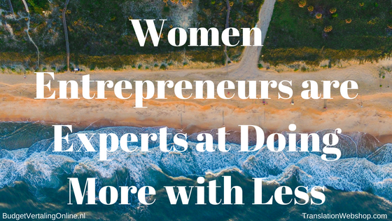 'Women Entrepreneurs are Experts at Doing More with Less' Women entrepreneurs face more challenges when starting and running a business. This blog discusses those challenges, gives statistics and shows why women are experts at doing more with less. Read the blog at http://bit.ly/WomenEntr