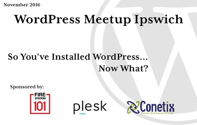 So You've Installed WordPress…Now What?