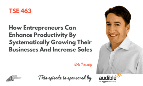 The Sales Evangelist Podcast with Eric Taussig.png