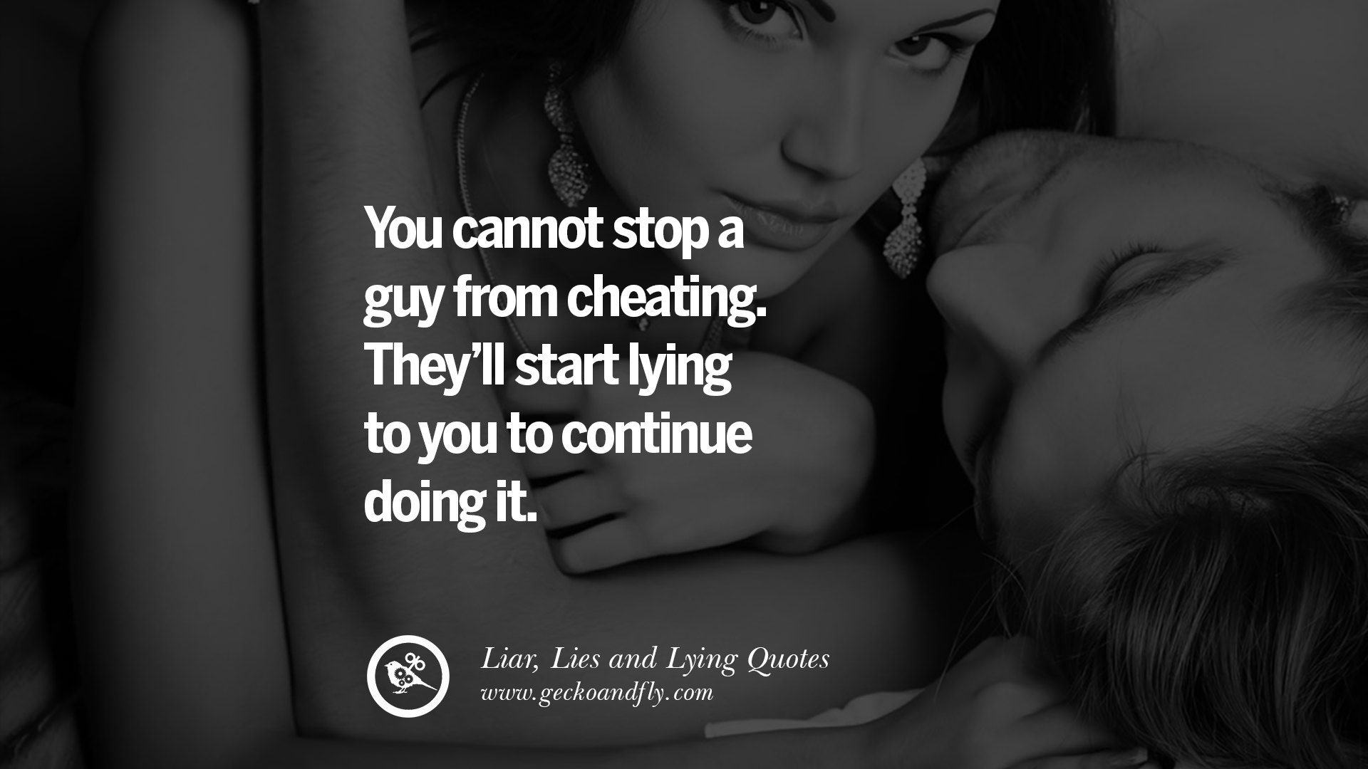 60 Quotes About Liar Lies and Lying Boyfriend In A ...