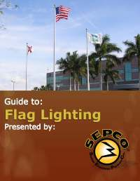 Guide to Flag Lighting | SEPCO-Solar Lighting