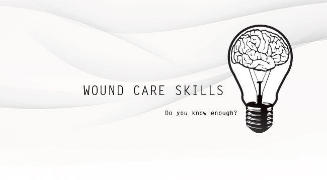 Wound Care Skills & Medical Supplies to Help