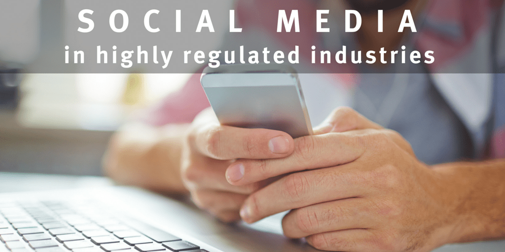 social_media_in_highly_regulated_industries.png