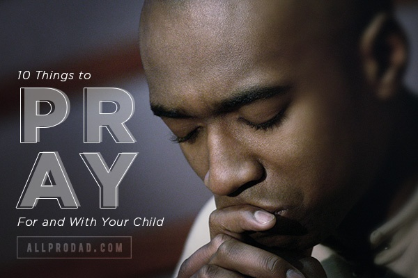 07-01-15-how-to-pray-for-your-children-1