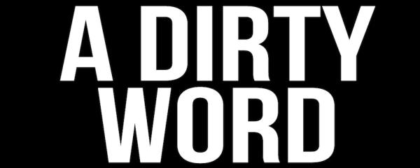 DayBreaks for 4/5/16 – The Dirtiest Four-Letter Word   DayBreaks Devotions