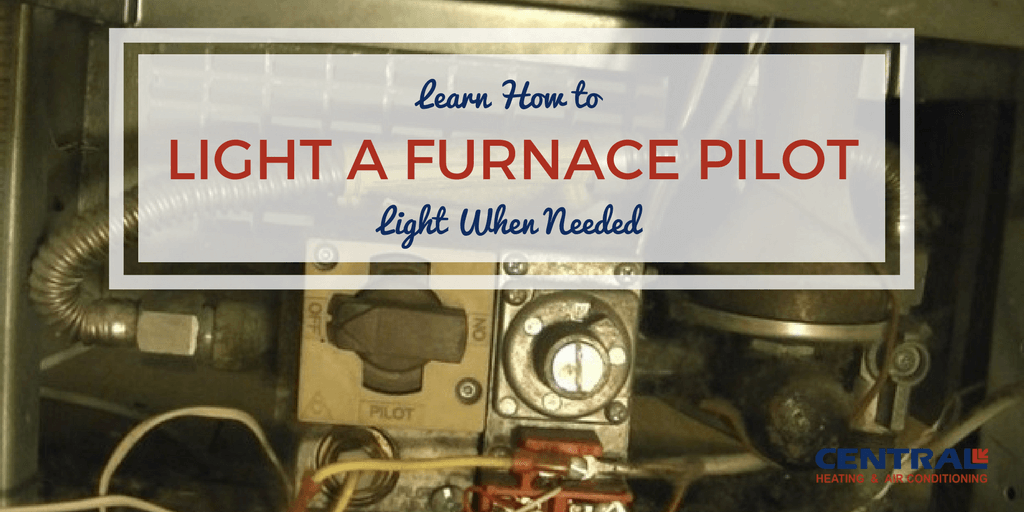 Central Air Thermostat Wiring Diagram Learn How To Light A Furnace Pilot Light When Needed