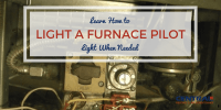 Learn How to Light a Furnace Pilot Light When Needed
