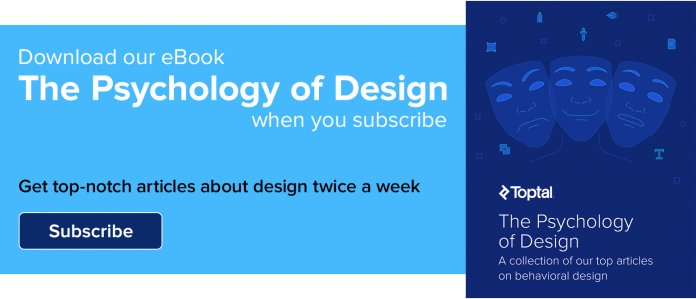 Subscribe to the Toptal design blog and receive our eBook