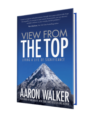 View From The Top Book by Aaron Walker