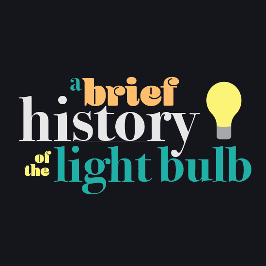 Light Bulb Invention Timeline
