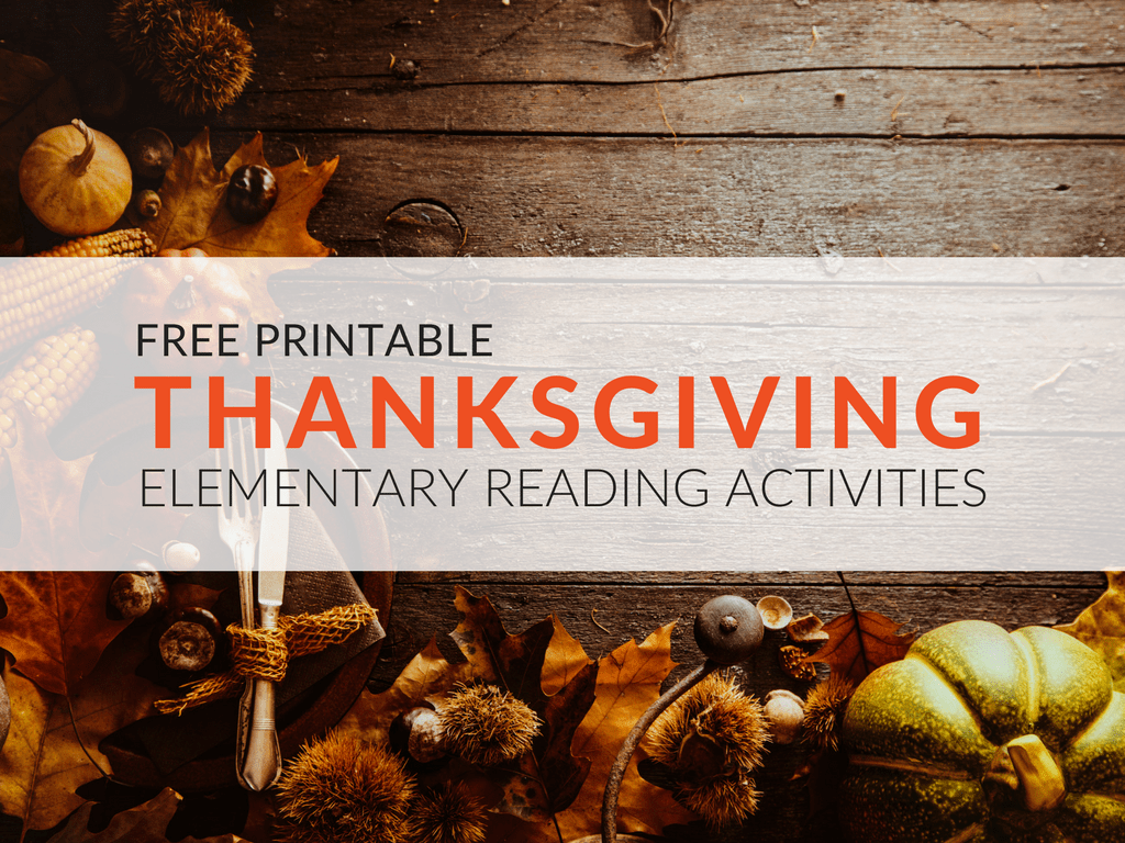 Free Thanksgiving Reading Activities Elementary Students