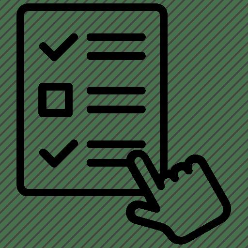 Checklist, feedback, form filling, input survey