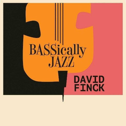 David Finck, BASSically Jazz