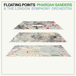 Floating Points/Pharoah Sanders/London Symphony Orchestra: Promises (Luaka Bop)