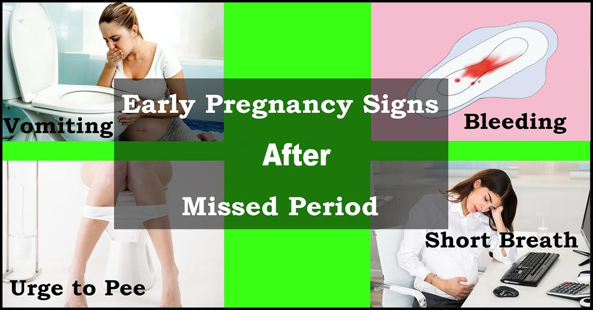 18 Early Signs & Symptoms Of Pregnancy After Missed Period
