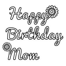 happy birthday mom coloring pages # 32