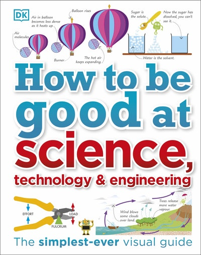 How To Be Good At STEM Science Technology Engineering Maths by DK  Penguin Books Australia