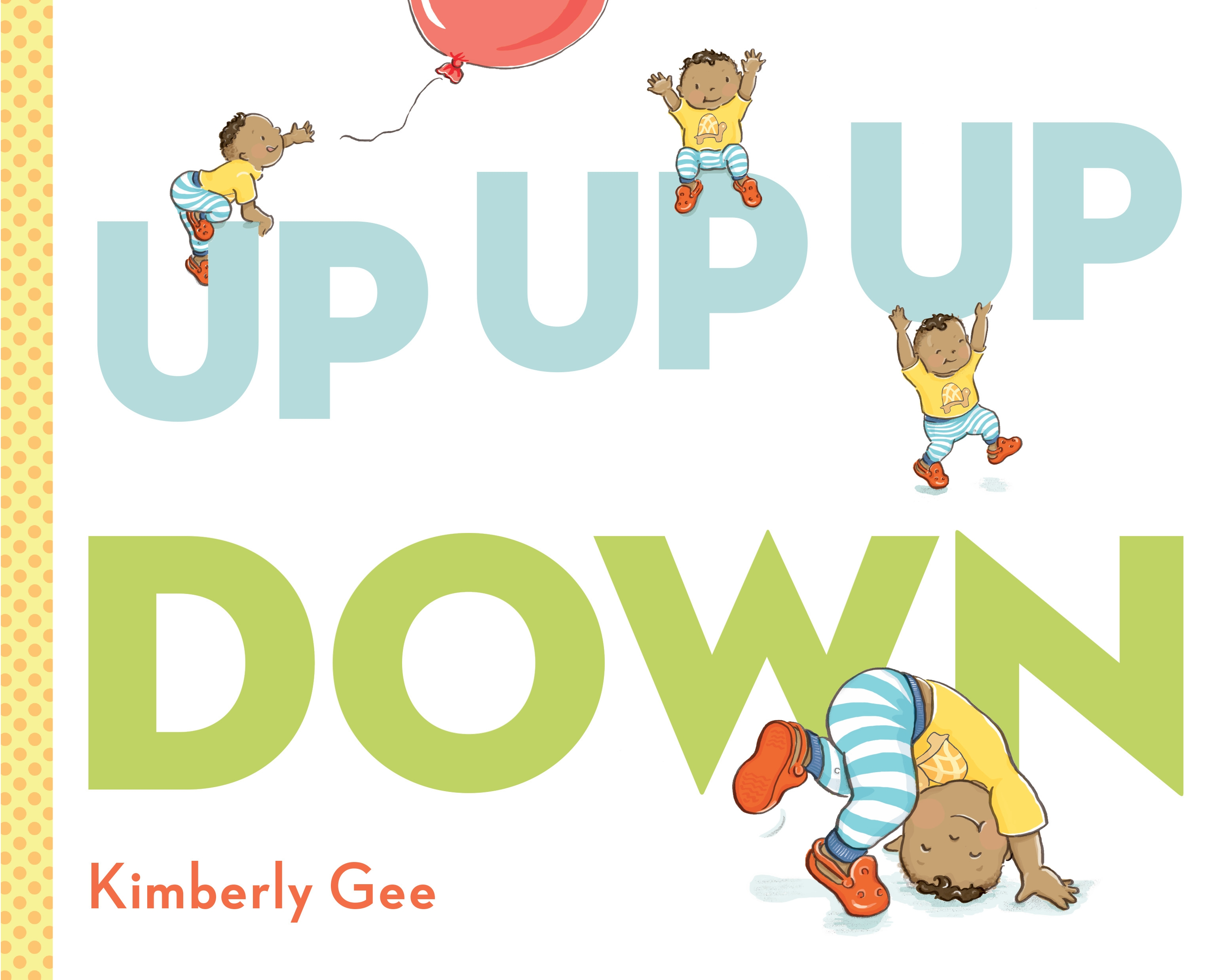 Up Up Up Down By Kimberly Gee