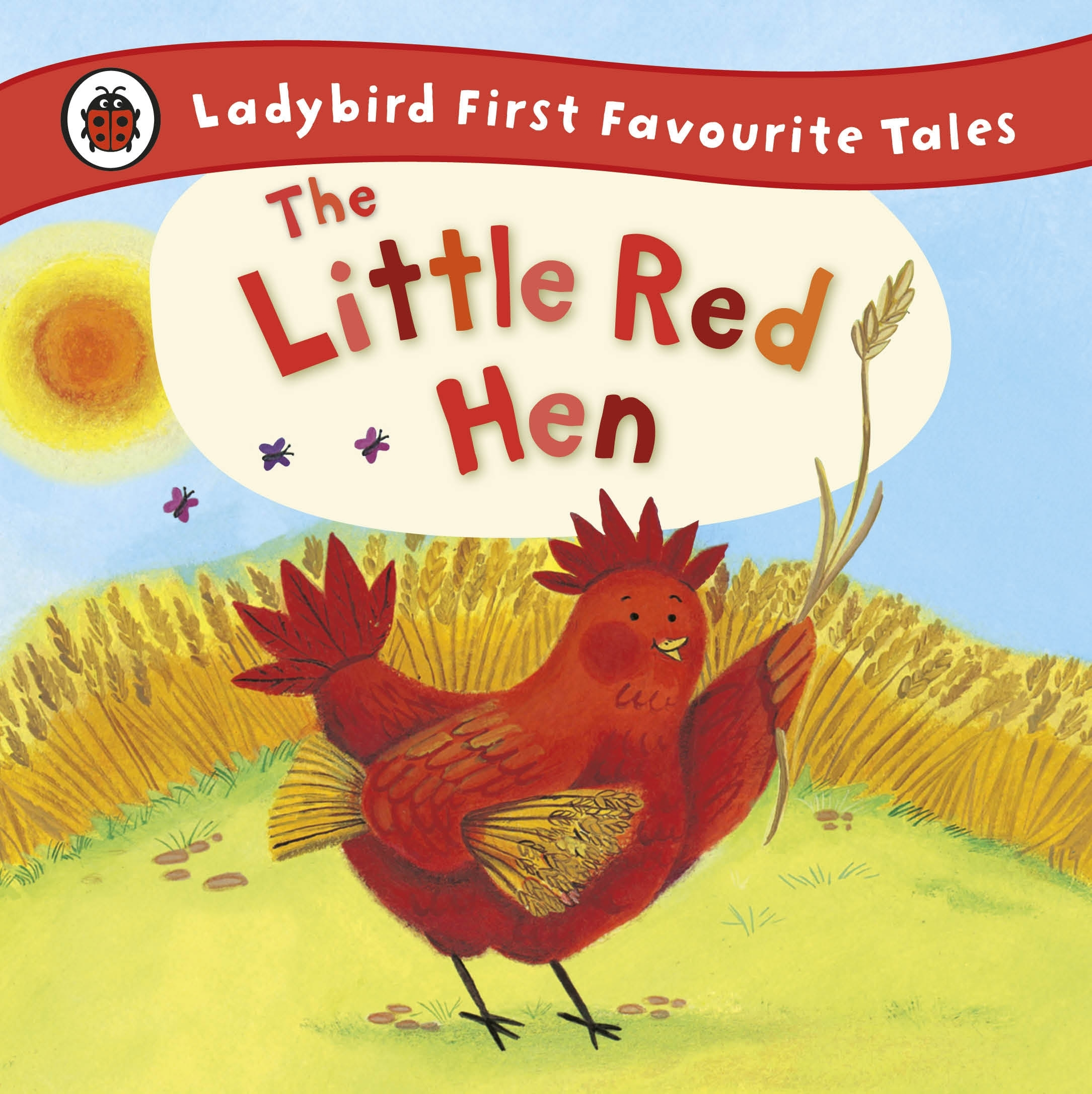 Ladybird First Favourite Tales The Little Red Hen By
