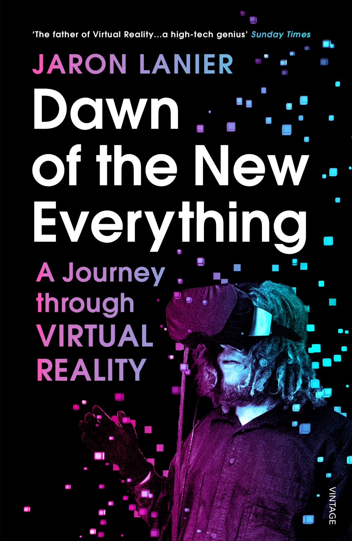 Image result for Dawn of the New Everything: A Journey through Virtual Reality - Jaron Lanier