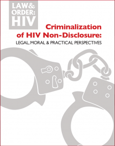 Criminalization of HIV Non-Disclosure