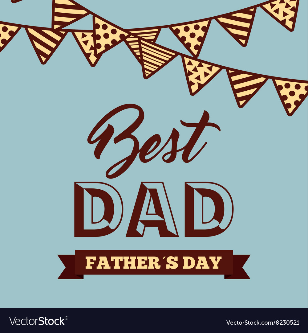 medium resolution of happy fathers day vector image