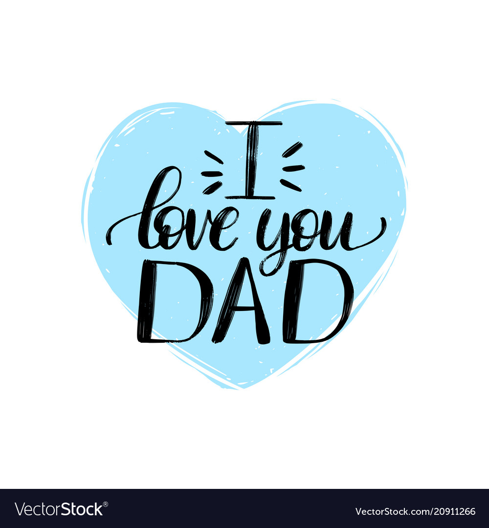 Download I love you dad calligraphic inscription Royalty Free Vector