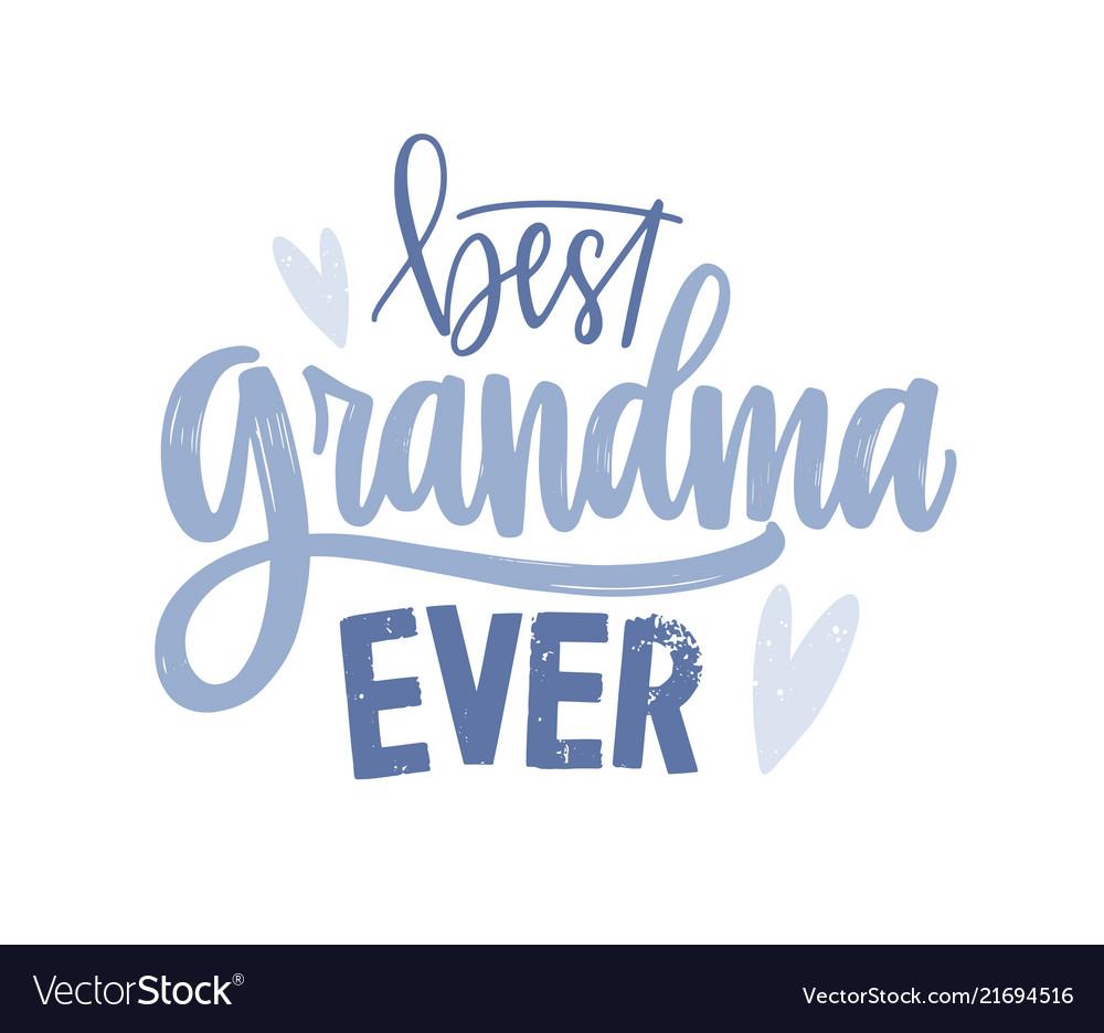 best grandma ever lettering