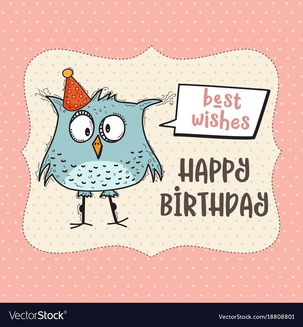 Happy Birthday Card With Funny Doodle Bird Vector Image