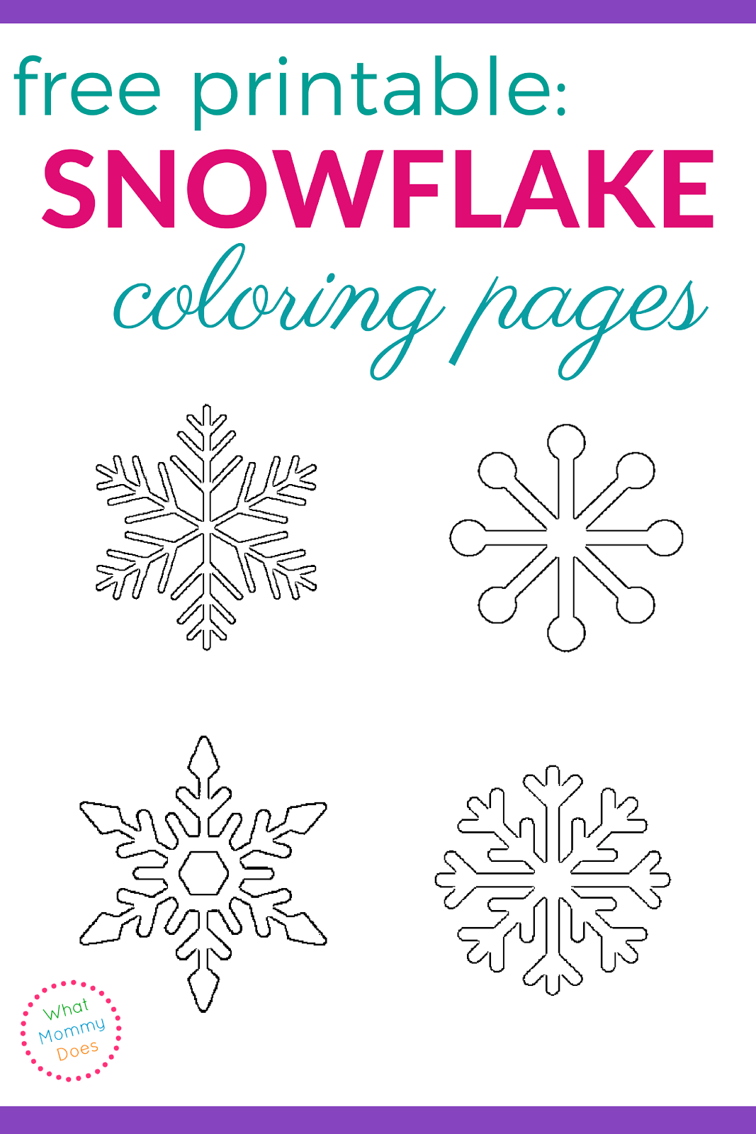 Free printable snowflake coloring pages what mommy does, i love my mommy coloring pages