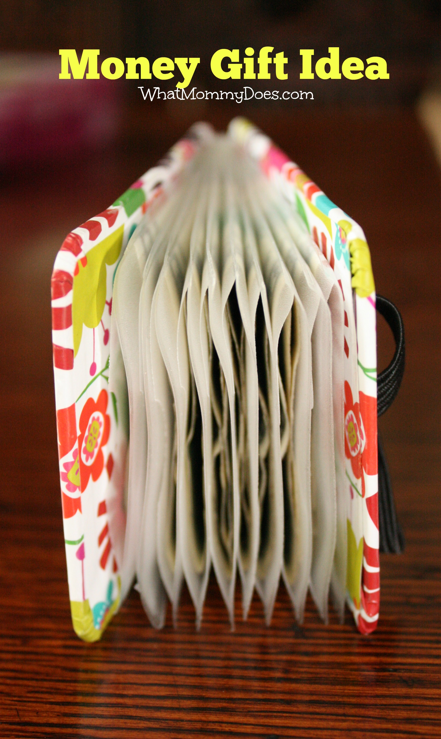 7 Creative Money Gift Ideas What Mommy Does