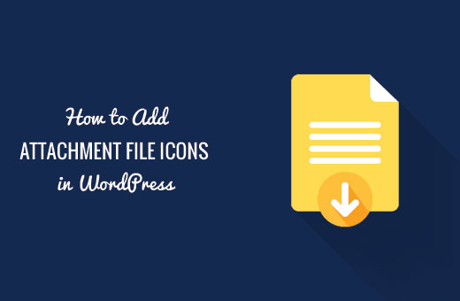 Adding file type icons for attachments in WordPress