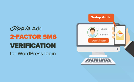 How to add 2-factor SMS verification for WordPress login