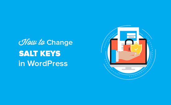 Change WordPress Salt Keys