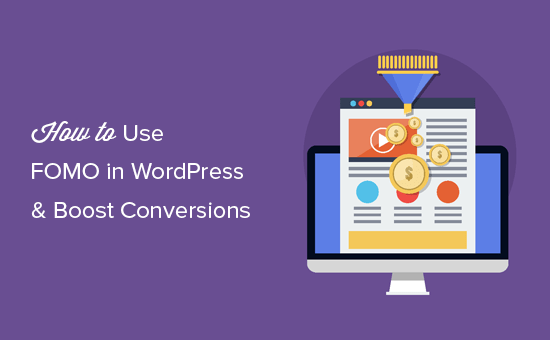 Adding FOMO in WordPress to increase conversions