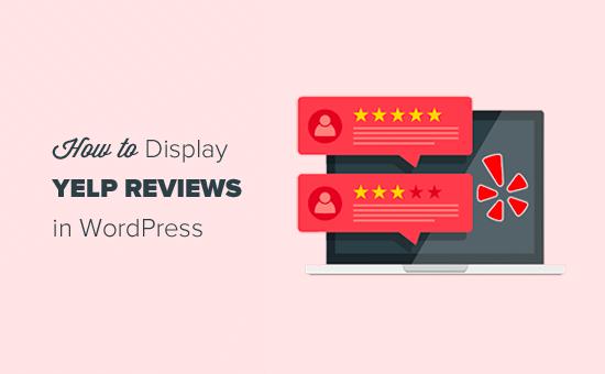 Yelp Reviews WordPress