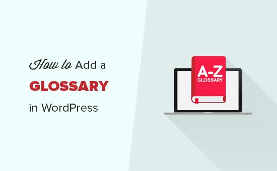 Adding a glossary in WordPress