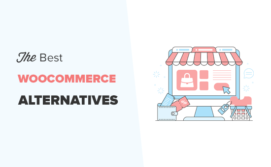 What are the best WooCommerce alternatives