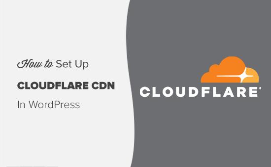 Setting Up Cloudflare Free CDN in WordPress