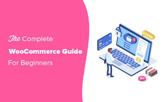 Step by step WooCommerce guide for beginners
