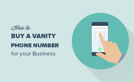 How to buy a vanity phone number for your business